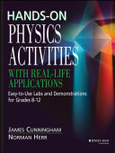 Hands On Physics Activities with Real Life Applications