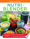 Nutri Blender Recipe Bible