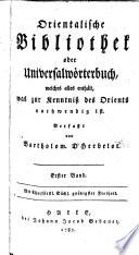 Orientalische Bibliothek oder Universalwörterbuch