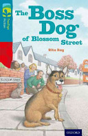 Oxford Reading Tree Treetops Fiction Level 9 More Pack A The Boss Dog Of Blossom Street