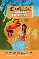 Recovering Compulsive Overeater   Daily Meditations