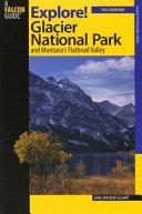 Explore  Glacier National Park and Montana s Flathead Valley