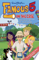 Famous 5 on the Case: Case File 7: The Case of the Hot-Air Ba-Boom! Max Are The Children Of The Four Kids