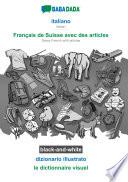 illustration BABADADA black-and-white, italiano - Français de Suisse avec des articles, dizionario illustrato - le dictionnaire visuel