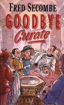 Goodbye Curate