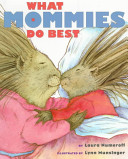 What Mommies Do Best What Daddies Do Best Laura Numeroff Cover