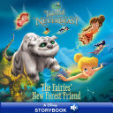 Tinker Bell and the Legend of the NeverBeast  The Fairies  New Forest Friend