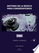 HISTORIA DE LA MÚSICA PARA CONSERVATORIOS