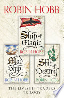 The Complete Liveship Traders Trilogy  Ship of Magic  The Mad Ship  Ship of Destiny