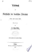 Lesebuch zur Geschichte der deutschen Literatur alter und neuer Zeit....
