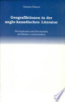 Geografiktionen in der anglo-kanadischen Literatur