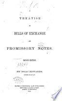 A Treatise on Bills of Exchange and Promissory Notes Book PDF