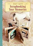 Craft Happy  Scrapbooking Your Memories
