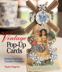 Vintage Pop up Cards Up In This Charming Vintage Collection Warmly Colored