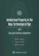 Intellectual Property and the New Technological Age