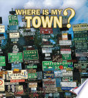 Where Is My Town