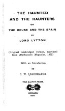 The Haunted and the Haunters, Or, The House and the Brain