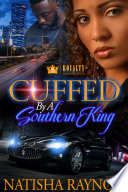 Cuffed By A Southern King Book PDF