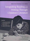 Integrating Reading And Writing Through Children S Literature : t....