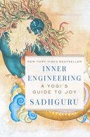 Inner Engineering Mystic And Yogi Sadhguru Presents Western