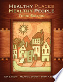 Healthy Places  Healthy People  3rd Edition