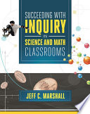 Succeeding With Inquiry In Science And Math Classrooms