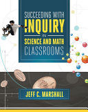Succeeding with Inquiry in Science and Math Classroom Book