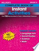 Milliken s Complete Book of Instant Activities   Grade 6