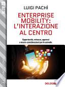 Enterprise Mobility  l   interazione al centro
