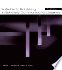 Ebook A Guide to Publishing in Scholarly Communication Journals Epub Mark L. Knapp,John A. Daly Apps Read Mobile
