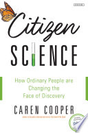 download ebook citizen science: how ordinary people are changing the face of discovery pdf epub
