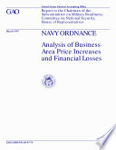 Navy ordnance analysis of business area price increases and financial losses   report to the Chairman of the Subcommittee on Military Readiness  Committee on National Security  House of Representatives