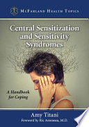 Central Sensitization and Sensitivity Syndromes