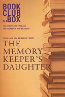 bookclub in a box discusses kim edwards novel the memory keeper s daughter