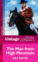 The Man From High Mountain  Mills   Boon Vintage Superromance
