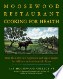 The Moosewood Restaurant Cooking for Health Book PDF