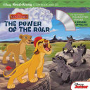 The Lion Guard Read Along Storybook and CD The Power of the Roar