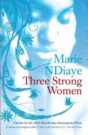 Three Strong Women