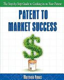 Patent to Market Success
