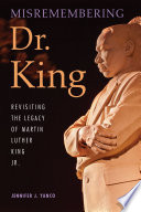Misremembering Dr  King