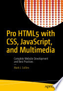 Pro HTML5 with CSS  JavaScript  and Multimedia