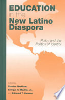 Education in the New Latino Diaspora