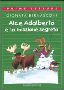 Alce Adalberto e la missione segreta