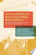 Latin America s Multicultural Movements