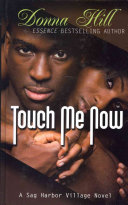 Touch Me Now
