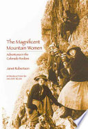 the magnificent mountain women