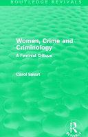 Women  Crime and Criminology