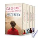 Love   Defiance  The World War II Novels of Pam Jenoff