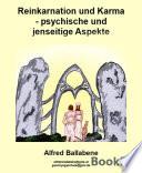 Reinkarnation und Karma   psychische und jenseitige Aspekte
