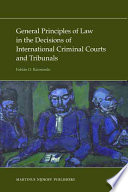 General Principles of Law in the Decisions of International Criminal Courts and Tribunals Principles Of Law May Play